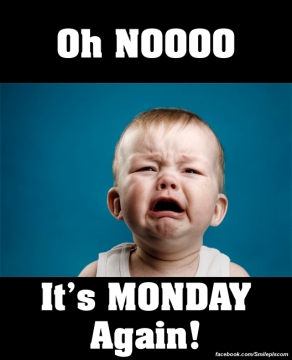 oh_no_its_monday