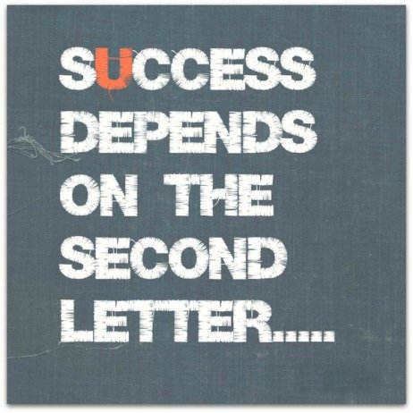 Success all depends on the second letter